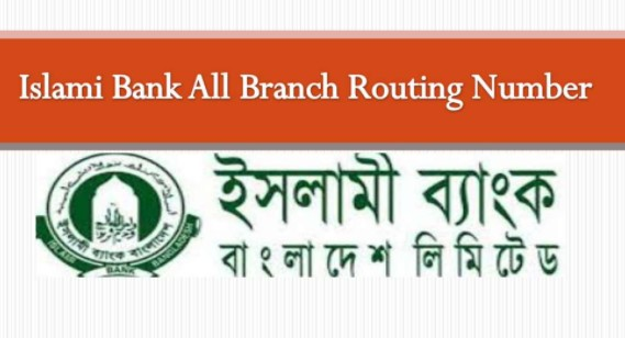 Islami Bank Routing Number – Islami Bank Branch Routing Number