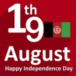 19 August Afghanistan Independence Day HD Images Wallpapers Pictures Pics Quotes Wishes Messages & Greetings